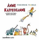 Anne Kaffeekanne: 12 Lieder zum Singen, Spielen und Tanzen - Fredrik Vahle