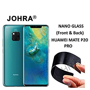 Johra Unbreakable Nano Glass Better Than Tempered , Screen Protector for Huawei Mate P20 Pro -Front and Back