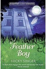 Feather Boy (Essential Modern Classics) Paperback