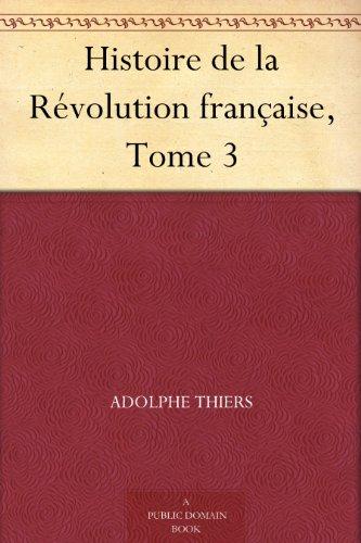 Couverture du livre Histoire de la Révolution française, Tome 3