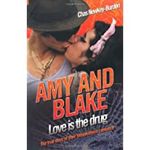 Amy and Blake - Love is the Drug by Chas Newkey-Burden (2010-07-05)