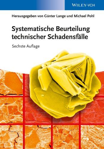 Systematische Beurteilung technischer Schadensfälle