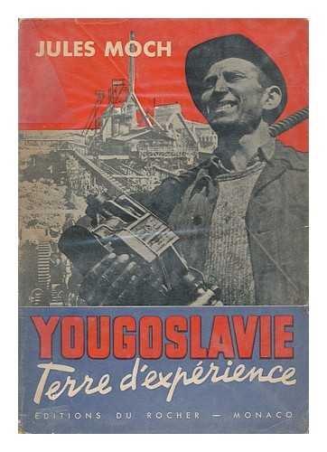 Yougoslavie : Terre DExperience / Jules Moch par Jules Moch