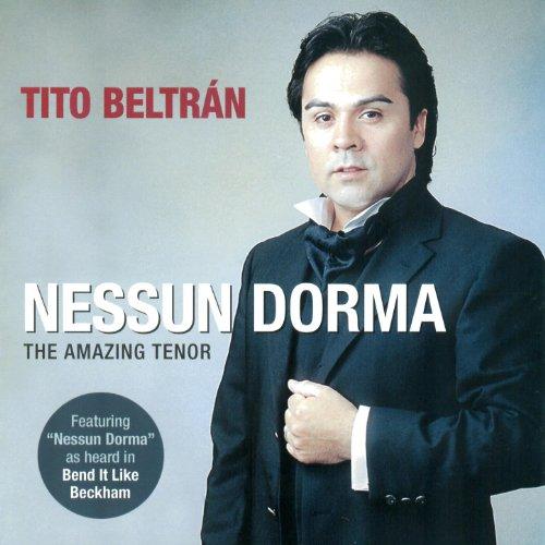 Tito Beltran - Nessun Dorma