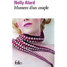 Moment D'un Couple by Nelly Alard (2015-01-08)