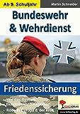 Bundeswehr & Wehrdienst: Friedenssicherung