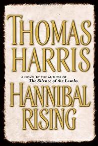 Hannibal Rising par Thomas Harris