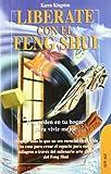 Liberate Con El Feng Shui