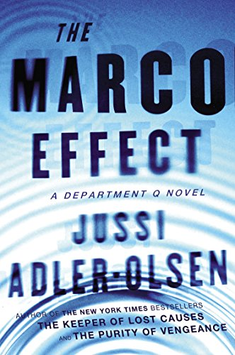 The Marco Effect: A Department Q Novel
