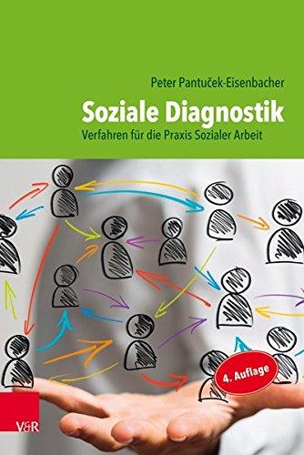 Soziale Diagnostik: Verfahren für die Praxis Sozialer Arbeit