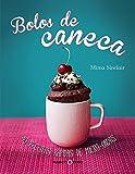 Bolos de Caneca (Em Portuguese do Brasil)