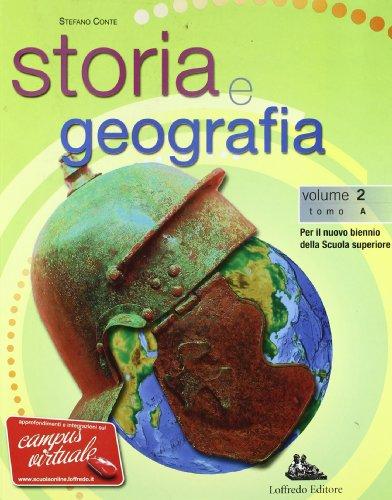 Storia e geografia. Con espansione online. Per le Scuole superiori: 2