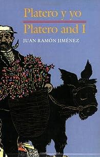 Platero y Yo/Platero And I par Juan Ramón Jiménez