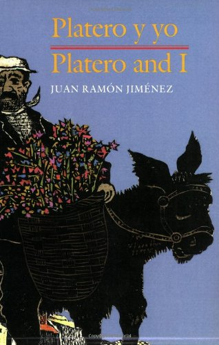 Platero y Yo/Platero And I por Juan Ramon Jimenez