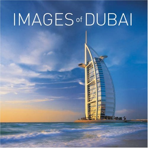 Images of Dubai: and the United Arab Emirates (Photography Book) por Christopher K (Christopher Kevin) Brown