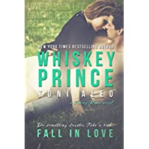 Whiskey Prince (Taking Risks Book 1) (English Edition)