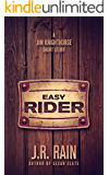 Easy Rider: A Jim Knighthorse Story (Short Story)