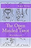 The Open Minded Tarot: Workbook (English Edition)