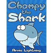 Books for Kids: Chompy the Shark (Bedtime Stories For Kids Ages 4-8): Short Stories for Kids, Kids Books, Bedtime Stories For Kids, Children Books, Early ... for Early Readers Book 2) (English Edition)