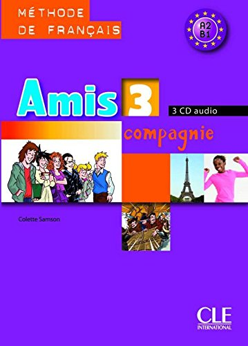 Amis et compagnie - Niveau 3 - CD audio collectif