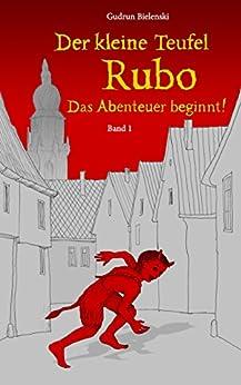Der kleine Teufel Rubo: Das Abenteuer beginnt! von [Bielenski, Gudrun]