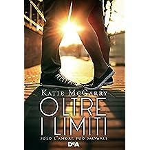 Oltre i limiti: Solo l'amore può salvarli (Pushing the limits)