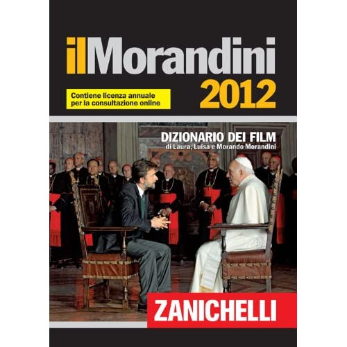 Il Morandini 2012. Dizionario Dei Film. Con Aggiornamento Online