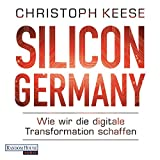 Image de Silicon Germany: Wie wir die digitale Transformation schaffen