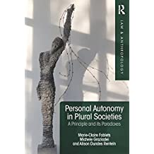 The Paradoxes of Personal Autonomy in Law (Law and Anthropology)