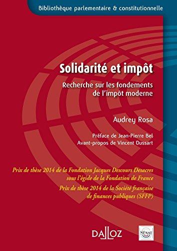 Solidarité et impôt. Recherche sur les fondements de l'impôt moderne par Audrey Rosa