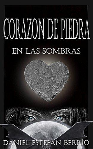 Corazón de piedra: En las sombras