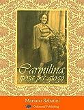 Carmilina, sposa per giogo: Racconto poetico (Racconti Oakmond Vol. 3)
