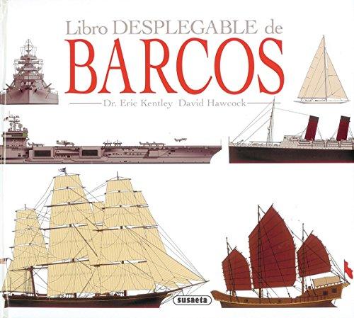 Barcos (Libro Desplegable De Barcos) por Eric Kentley