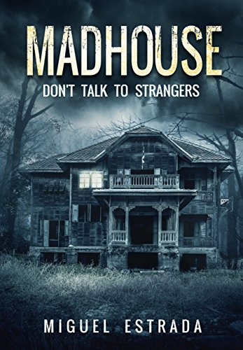 Madhouse: A Suspenseful Horror