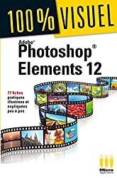 100%VISUEL PHOTOSHOP ELEMENTS 12