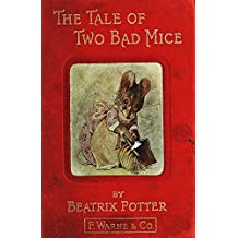 The Tale of Two Bad Mice (Illustrated) (English Edition)