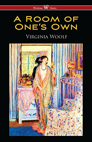 A Room of One's Own (Wisehouse Classics Edition) por Virginia Woolf