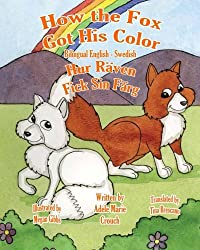 How the Fox Got His Color Bilingual English Swedish