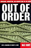 Out Of Order: Arrogance, Corruption, And Incompetence On The Bench by Max Boot (1998-05-08)