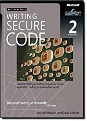 Writing Secure Code: Practical Strategies and Proven Techniques for Building Secure Applications in a Networked World (Developer Best Practices) by Michael Howard (2004-12-22)