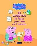 10 cuentos de Peppa para leer en 1 minuto (Peppa Pig)