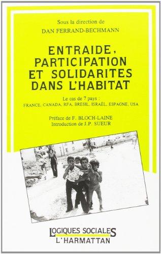 Entraide, participation et solidarité dans l'habitat : Le cas de 7 pays : France, Canada, RFA, Brésil, Israël, Espagne, USA