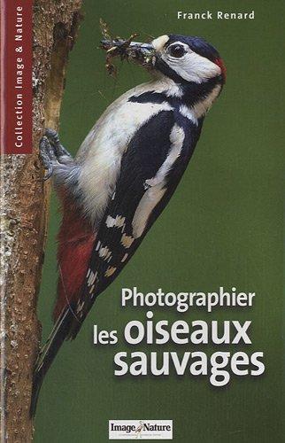 Photographier les oiseaux sauvages