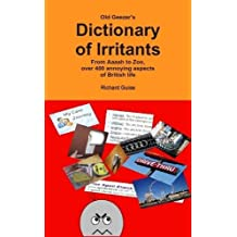 Old Geezer's Dictionary of Irritants by Richard Guise (2014-09-10)