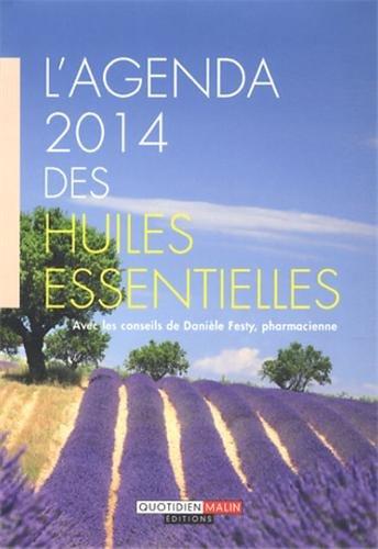 L'agenda 2014 des huiles essentielles