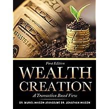 Wealth Creation by Dr. Muriel Wilson-Jeanselme (2015-02-03)