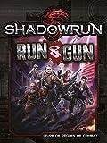 Shadowrun 5 ° Edition Run & Gun