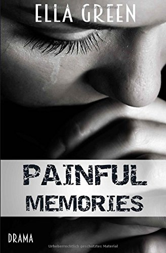 Painful Memories: Sammelband Painful Reihe
