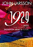1929: A Crisis that Shaped the Salvation Army's Future