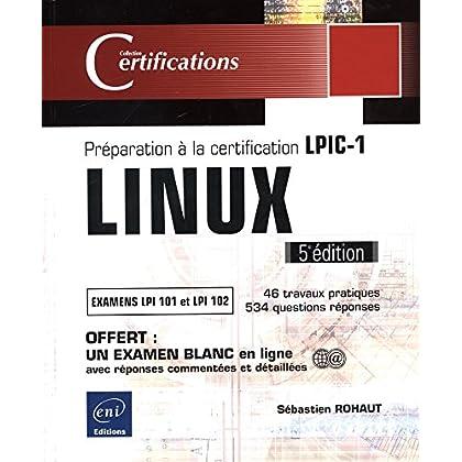 LINUX - Préparation à la certification LPIC-1 (examens LPI 101 et LPI 102) - 5e édition